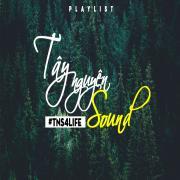 Tải bài hát TayNguyenSound (#TNS4LIFE) hay online