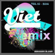 Download nhạc Tuyển Tập Nhạc Việt Remix (Vol.10 - 2014) miễn phí