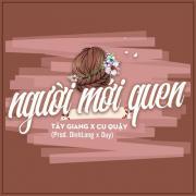 Tải nhạc Người Mới Quen (Single) Mp3 mới