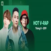 Tải bài hát mới Nhạc V-Rap Hot Tháng 08/2019 miễn phí