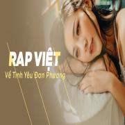Tải nhạc Mp3 Nhạc Rap Việt Về Tình Yêu Đơn Phương mới online