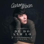Download nhạc hot Để Đó Anh Lo Remix (Single)