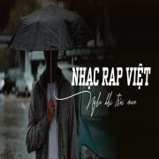Tải nhạc hay Nhạc Rap Việt Nghe Khi Trời Mưa miễn phí