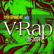 Tải bài hát Mp3 Tuyển Tập Nhạc Hot V-Rap NhacCuaTui (08/2014) mới
