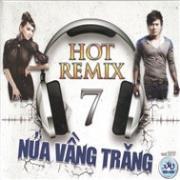 Nghe nhạc online Nửa Vầng Trăng (Hot Remix) hot