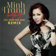 Nghe nhạc hay Ước Muốn Nhỏ Nhoi Remix mới
