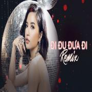 Nghe nhạc Mp3 Đi Đu Đưa Đi (Remix) online