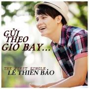 Download nhạc mới Gửi Theo Gió Bay (2012) miễn phí