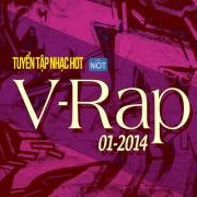 Tải nhạc hot Tuyển Tập Nhạc Hot V-Rap NhacCuaTui (01/2014)