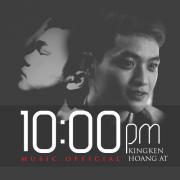 Nghe nhạc online 10:00 PM (Single) Mp3 hot