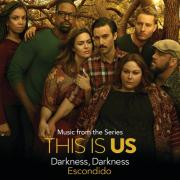 "Tải bài hát hot Darkness, Darkness (Music From The Series ""This Is Us"") (Single) Mp3 trực tuyến"