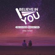 Nghe nhạc I Believe In You (Mine Remix) (Single) Mp3 miễn phí
