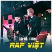 Tải nhạc hay Cặp Bài Trùng Trong Rap Việt online