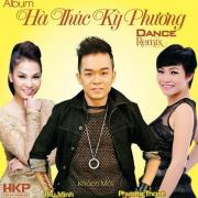 Tải nhạc Hà Thúc Kỳ Phương Dance Remix mới online