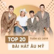 Tải nhạc hot Top 20 Bài Hát Âu Mỹ Tuần 43/2019 Mp3