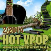 Nghe nhạc mới Tuyển Tập Nhạc Hot V-Pop NhacCuaTui (2/2014) miễn phí