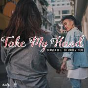 Nghe nhạc hay Take My Hand (Single) Mp3 hot