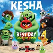 Tải bài hát Best Day (Angry Birds 2 Remix) (Single) Mp3 online