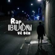 Download nhạc online Rap Buồn Về Đêm Mp3 miễn phí