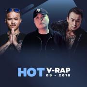 Tải nhạc Nhạc V-Rap Hot Tháng 09/2018 mới