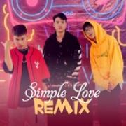 Download nhạc online Simple Love Remix Mp3 hot