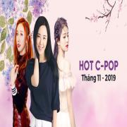 Nghe nhạc mới Nhạc Hoa Hot Tháng 11/2019 chất lượng cao