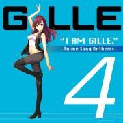 Nghe nhạc mới I Am Gille. 4 (Anime Song Anthems) Mp3 miễn phí