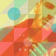 Download nhạc mới Make Me Do (Single) online