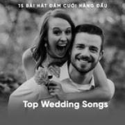 Tải bài hát Top 15 Wedding Songs - 15 Bài Hát Đám Cưới Hàng Đầu miễn phí