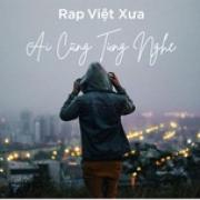 Download nhạc Rap Việt Xưa - Ai Cũng Từng Nghe Mp3 mới