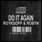 Tải bài hát hay Do It Again (Remixes) miễn phí