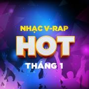 Tải nhạc online Nhạc V-Rap Hot Tháng 1 nhanh nhất