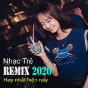 Tải bài hát Mp3 Nhạc Trẻ Remix Hay Nhất Hiện Nay - Vinahouse hot