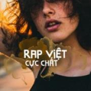 Nghe nhạc hay Rap Việt Cực Chất Mp3 miễn phí