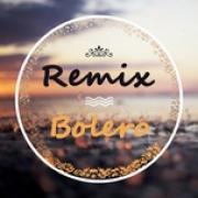 Download nhạc mới Bolero Remix Collection Mp3 hot