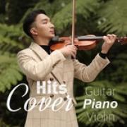 Tải bài hát hay Hits Cover Piano Guitar Violin Mp3 hot