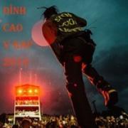 Tải nhạc hot Đỉnh Cao V-Rap 2019 nhanh nhất