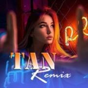 Tải bài hát mới Tan Remix Mp3