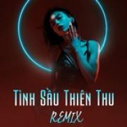 Download nhạc online Tình Sầu Thiên Thu Remix Mp3 hot