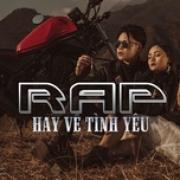 Download nhạc Mp3 Rap Hay Về Tình Yêu hot