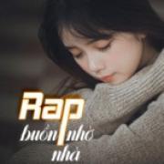 Download nhạc hot Rap Buồn - Nhớ Nhà nhanh nhất