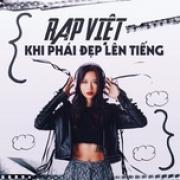 Tải bài hát Rap Việt - Khi Phái Đẹp Lên Tiếng hay nhất