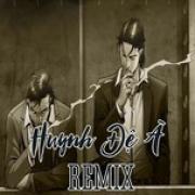 Tải nhạc mới Huynh Đệ À Remix Mp3