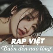 Tải nhạc hay Nhạc Rap Việt Buồn Đến Nao Lòng Mp3 trực tuyến
