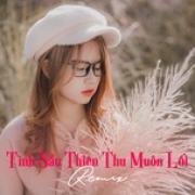 Download nhạc hot Tình Sầu Thiên Thu Muôn Lối - Nhạc Trẻ Remix Hay Nhất hay online