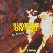 Download nhạc online Summer On You (Remixes) (Single) chất lượng cao