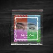 Nghe nhạc online Lé Luôn (Single) hot