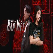 Nghe nhạc Mp3 Đây Là Rap Việt mới online