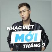 Download nhạc online Nhạc Việt Mới Tháng 9/2017 hay nhất