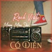 Tải nhạc hay Rock Việt Mang Màu Sắc Cổ Điển miễn phí